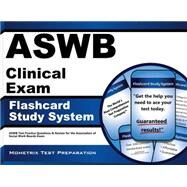 ASWB Clinical Exam Flashcard Study System : ASWB Test Practice Questions and Review for the Association of Social Work Boards Exam by Aswb Exam Secrets, 9781609712204