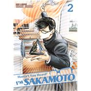 Haven't You Heard? I'm Sakamoto Vol. 2 by Sano, Nami, 9781626922204