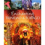 Enchanting Trinidad & Tobago by Skinner, Ivor, 9781909612204