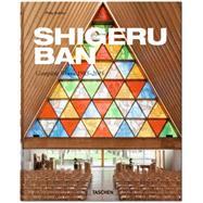 Shigeru Ban: Complete Works 1985-2015 by Ban, Shigeru (ART); Jodidio, Philip, 9783836532204