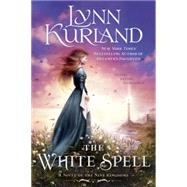 The White Spell by Kurland, Lynn, 9780425282205
