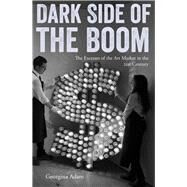Dark Side of the Boom by Adam, Georgina, 9781848222205