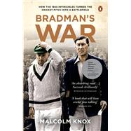 Bradman's War by Knox, Malcolm, 9780143572206
