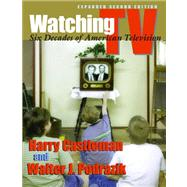 Watching TV: Six Decades of American Television by Castleman, Harry, 9780815632207