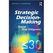 Diagnostics for Strategic Decision-Making: The Rapid Due Diligence Model by Thompsen; Joyce A., 9781138202207