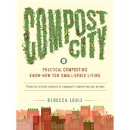 Compost City by Louie, Rebecca, 9781611802207