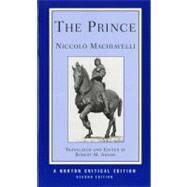 The Prince (Norton Critical Editions) by MACHIAVELLI,NICCOLO, 9780393962208