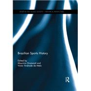 Brazilian Sports History by Drumond; Mauricio, 9781138672208