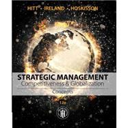 Strategic Management: Concepts Competitiveness and Globalization by Hitt, Michael A.; Ireland, R. Duane; Hoskisson, Robert E., 9781305502208