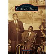 Chicago Blues by Jones, Wilbert; Johnson, Kevin, 9781467112208