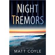 Night Tremors by Coyle, Matt, 9781608092208