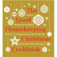 The Good Housekeeping Christmas Cookbook by Unknown, 9781618372208