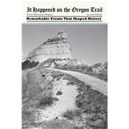 It Happened on the Oregon Trail, 2nd by Martineau Wagner, Tricia, 9780762772209