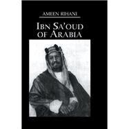 Ibn Sa'Oud Of Arabia by Rihani, 9781138972209
