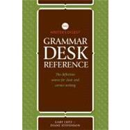 Writer's Digest Grammar Desk Reference by Lutz, Gary; Stevenson, Diane, 9781599632209