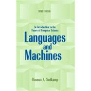 Languages and Machines An Introduction to the Theory of Computer Science by Sudkamp, Thomas A., 9780321322210