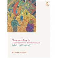 Metapsychology for Contemporary Psychoanalysis: Mind, World, and Self by Sembera; Richard, 9781138242210