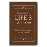 Answers for Life's Questions: Bible Promises for Every Need by Barbour Publishing, 9781634092210