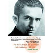 First Book of Schmoll: Selected Poems 1920-1928 by Ostaijen, Paul Van, 9781933382210