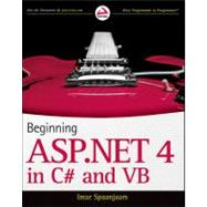 Beginning ASP.NET 4 in C# and VB by Spaanjaars, Imar, 9780470502211