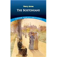 The Bostonians by James, Henry, 9780486822211