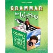 Grammar for Writing: Level Green by Manear, John (CON); Fuller, Cary (CON); Rosenberg, Galen (CON); Gallagher, Helen (CON); Schmitt, Rose F. (CON), 9780821502211