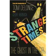 Strange Times by Delonge, Tom; Herbach, Geoff, 9781943272211