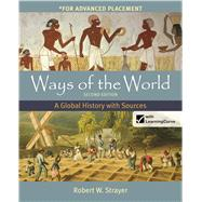 Ways of the World, High School Edition A Global History by Strayer, Robert W., 9781457622212