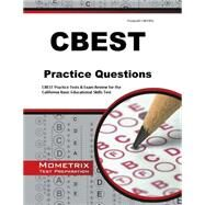 CBEST Practice Questions: CBEST Practice Tests & Exam Review for the California Basic Educational Skills Test by Mometrix Media LLC, 9781630942212