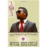 143 : Love According to Musiq by Musiq Soulchild, 9781937182212