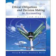 Ethical Obligations and Decision-Making in Accounting: Text and Cases by Mintz, Steven; Morris, Roselyn, 9780077862213