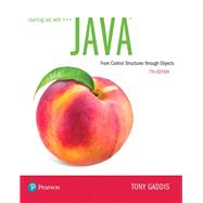 Starting Out with Java From Control Structures through Objects by Gaddis, Tony, 9780134802213