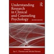 Understanding Research in Clinical and Counseling Psychology by Thomas; Jay C, 9780415992213