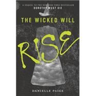 The Wicked Will Rise by Paige, Danielle, 9780062382214
