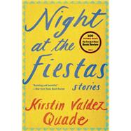 Night at the Fiestas by Quade, Kirstin Valdez, 9780393352214