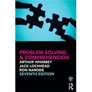 Problem Solving & Comprehension by Whimbey; Arthur, 9780415502214