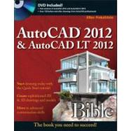 AutoCAD 2012 and AutoCAD LT 2012 : The Book You Need to Succeed! by Finkelstein, Ellen, 9781118022214