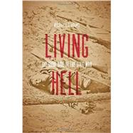 Living Hell by Adams, Michael C. C., 9781421412214