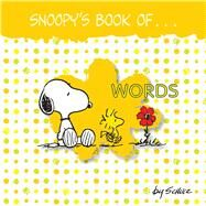 Snoopy's Book of Words by Schulz, Charles M., 9781449472214