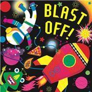 Blast Off! by Reid, Hunter; Hinton, Stephanie, 9781499802214
