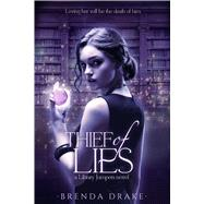 Thief of Lies by Drake, Brenda, 9781633752214