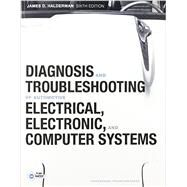 Diagnosis and Troubleshooting of Automotive Electrical, Electronic, and Computer Systems with NATEF Correlated Task Sheets