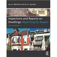 Inspections and Reports on Dwellings: Reporting for Buyers by Melville; Ian A., 9780415732215