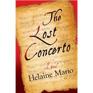 The Lost Concerto by Mario, Helaine, 9781608092215