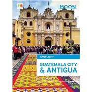 Moon Spotlight Guatemala City & Antigua 9781631212215N