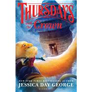 Thursdays With the Crown by George, Jessica Day, 9781681192215