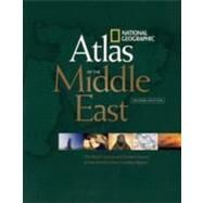 National Geographic Atlas of the Middle East, Second Edition by NATIONAL GEOGRAPHIC, 9781426202216