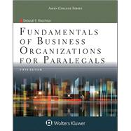 Fundamentals of Business Organizations for Paralegals by Bouchoux, Deborah E., 9781454852216