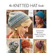 The Knitted Hat Book by Interweave, 9781632502216