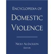 Encyclopedia of Domestic Violence by Jackson,Nicky Ali, 9780415642217